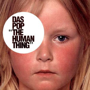 Das Pop The Human Thing  CD