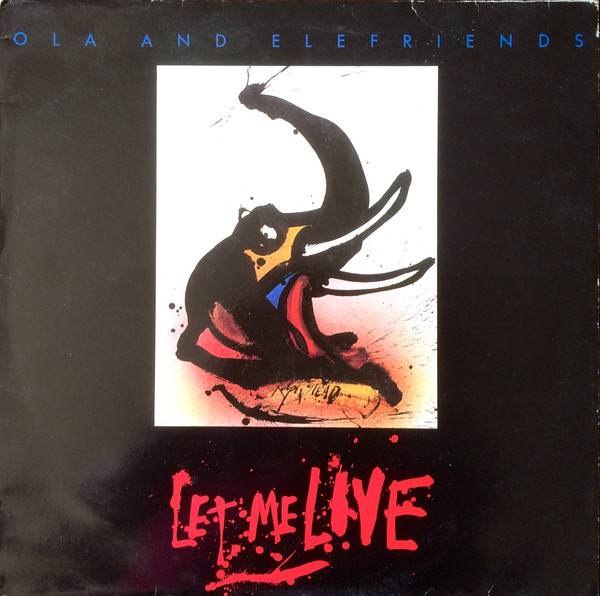 Ola And Elefriends Let Me Live Vinyl