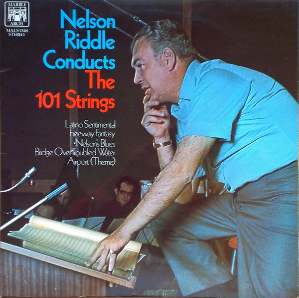 Nelson Riddle And The 101 Strings Nelson Riddle Conducts The 101 Strings