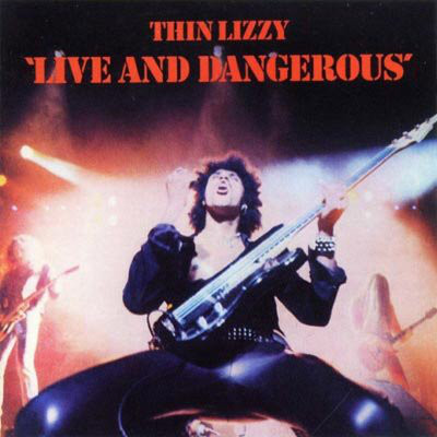 Thin Lizzy Live & Dangerous