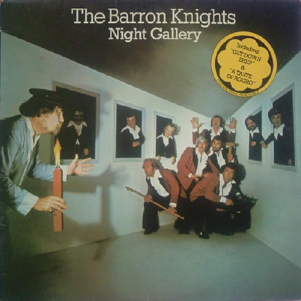 The Barron Knights Night Gallery