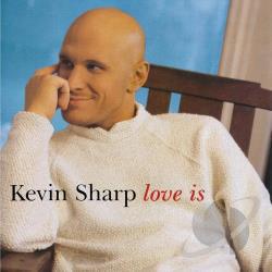 Sharp, Kevin Love Is Vinyl