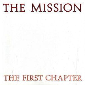 The Mission The First Chapter