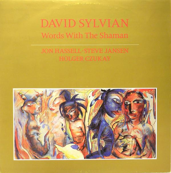 David Sylvian, Jon Hassell, Steve Jansen, Holger Czukay Words With The Shaman Vinyl