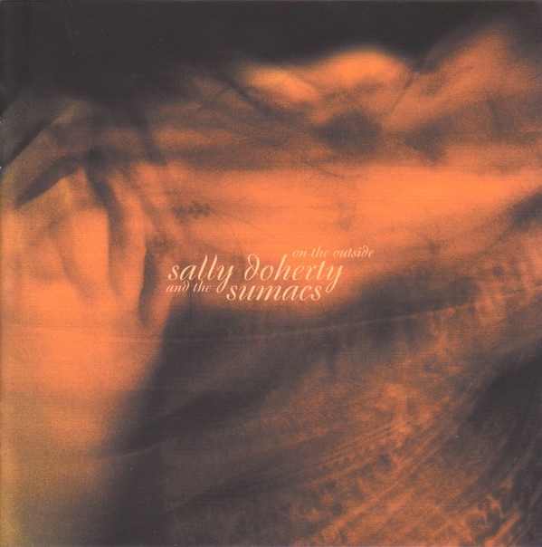 Doherty, Sally & The Sumacs On The Outside Vinyl