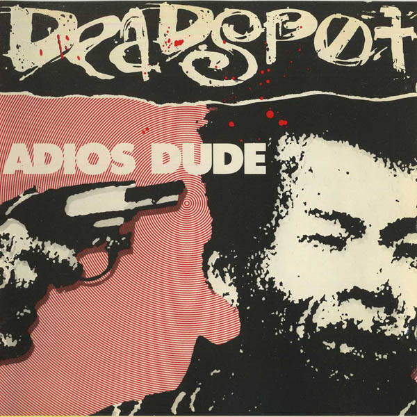 Deadspot Adios Dude CD