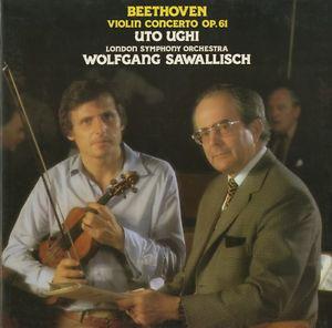 Beethoven - Uto Ughi, Wolfgang Sawallisch Violin Concerto Op. 61