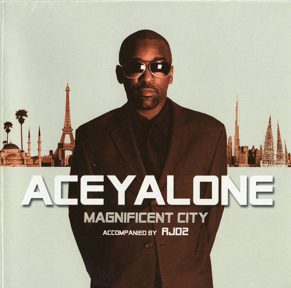 Aceyalone accompanied by RJD2 Magnificient City CD