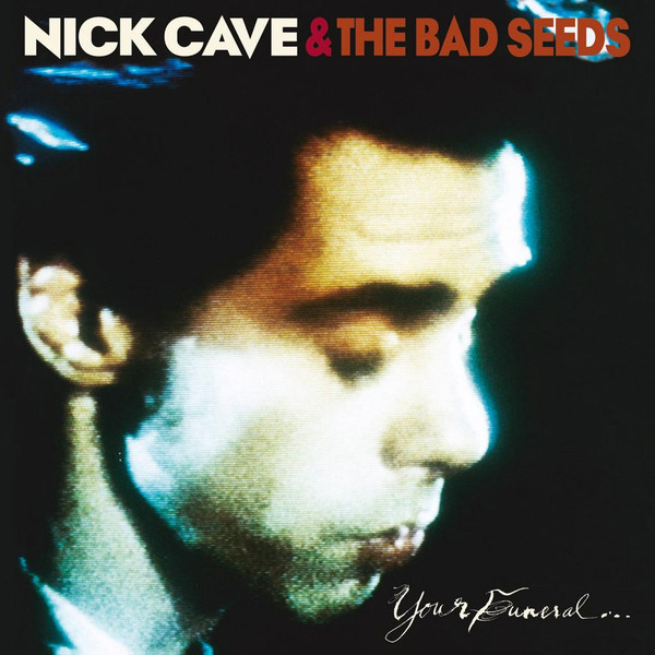 Nick Cave & The Bad Seeds Your Funeral... My Trial Vinyl