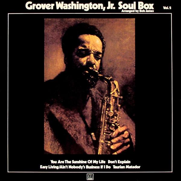 Washington Jr., Grover Soul Box Vol.2