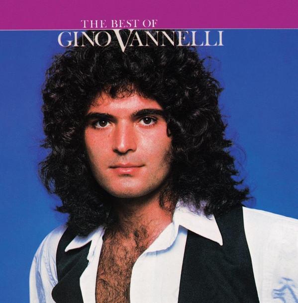 Vannelli, Gino The Best of Gino Vannelli