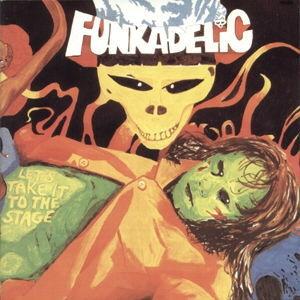 Funkadelic Let's Take It To The Stage Vinyl