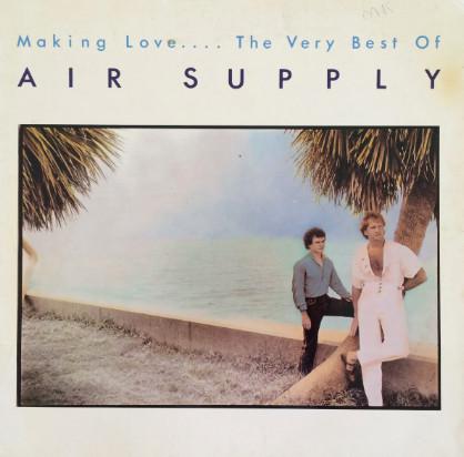 Air Supply Making Love - The Best Of Air Supply