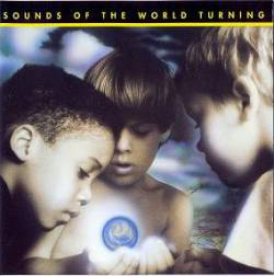 Angels With Dirty Faces Sounds Of The World Turning CD