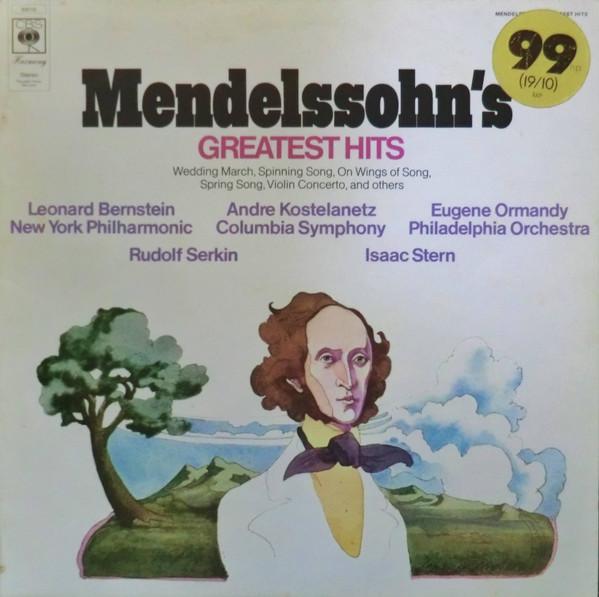 Mendelssohn - Bernstein, Kostelanetz, Ormandy, Serkin, Stern Mendelssohn's Greatest Hits Vinyl