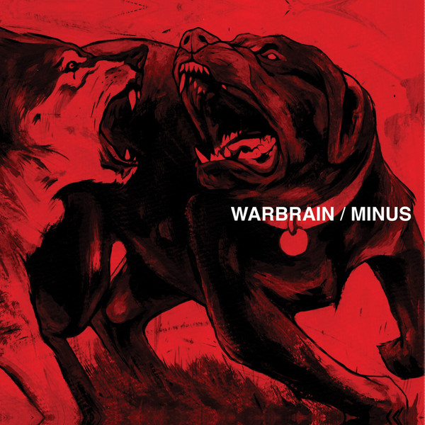 Warbrain / Minus  Warbrain / Minus  Vinyl