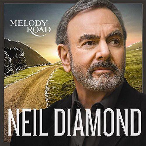 Diamond, Neil Melody Road
