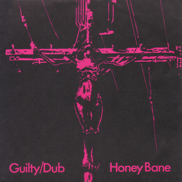Honey Bane Guilty/Dub Vinyl