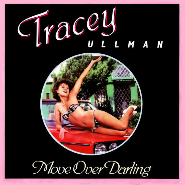 Ullman, Tracey Move Over Darling