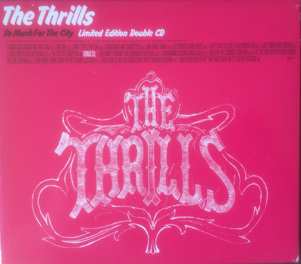 Thrills (The) So Much For The City - Limited Edition Double CD