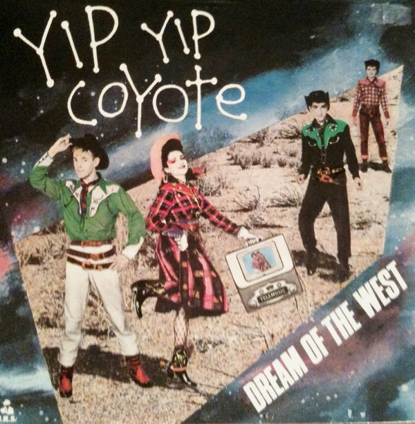 Yip Yip Coyote Dream Of the West Vinyl