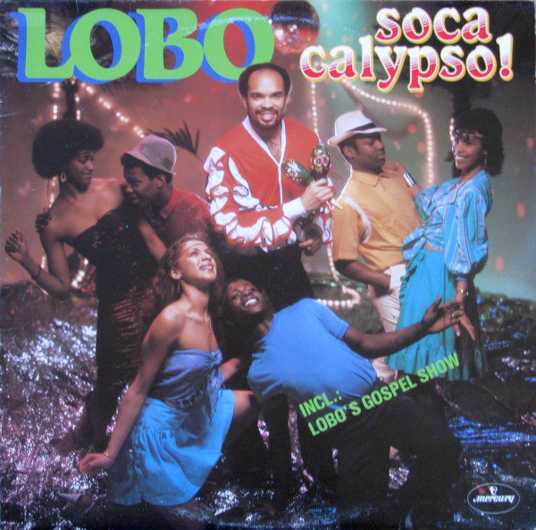 Lobo Soca Calypso! Vinyl