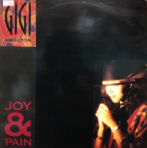 Hamilton, Gigi Joy & Pain