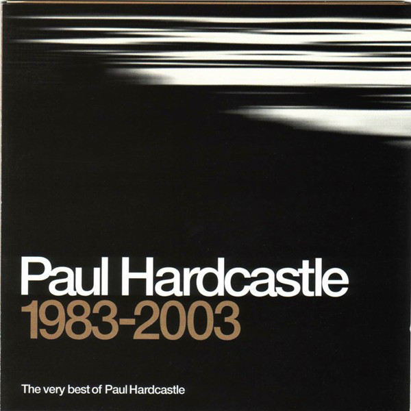 Hardcastle, Paul The Very Best Of Paul Hardcastle 1983-2003