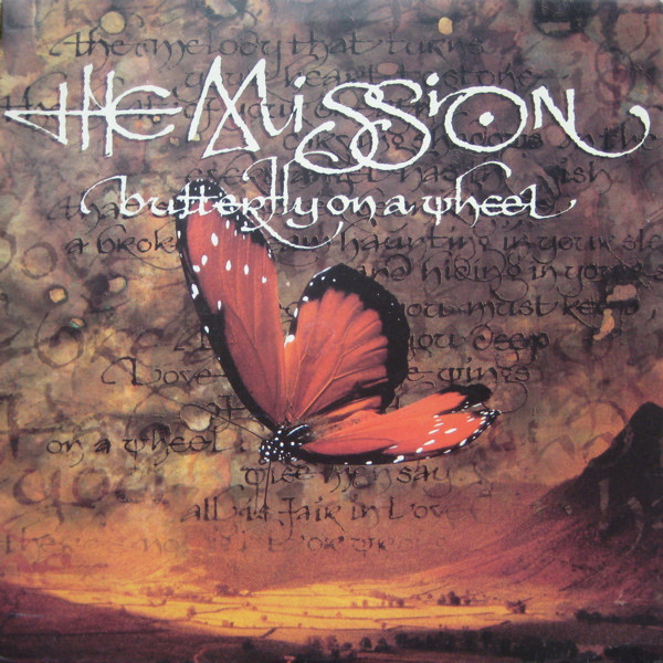 The Mission  Butterfly On A Wheel