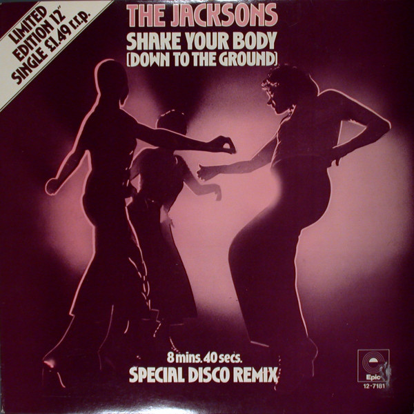 Jacksons (The) Shake Your Body (Down To The Ground) (Special Disco Remix)