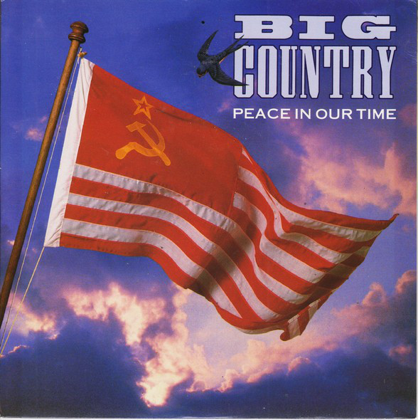 Big Country Peace In Our Time