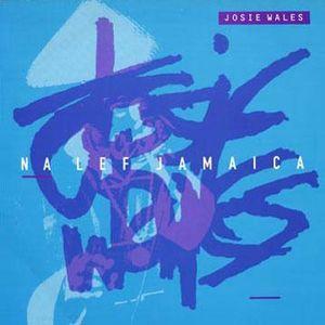 Wales, Josie Na Lef Jamaica Vinyl