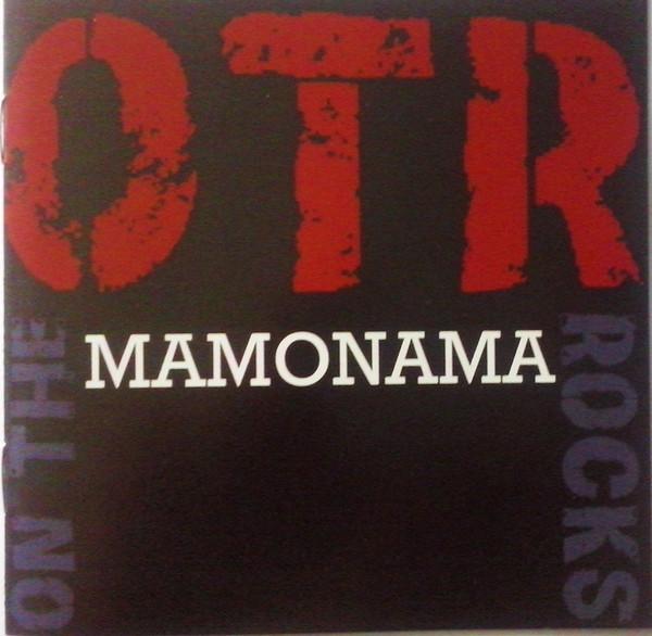OTR (On The Rocks) Mamonama CD
