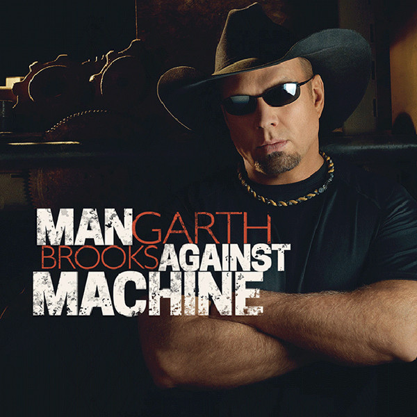 Brooks, Garth Man Against Machine CD