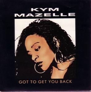 Mazelle, Kym Got To Get You Back Vinyl