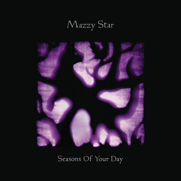 Mazzy Star Seasons Of Your Day Vinyl