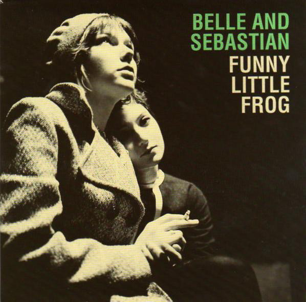 Belle And Sebastian Funny Little Frog