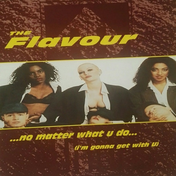 Flavour (The) No Matter What U Do (I'm Gonna Get With U) Vinyl