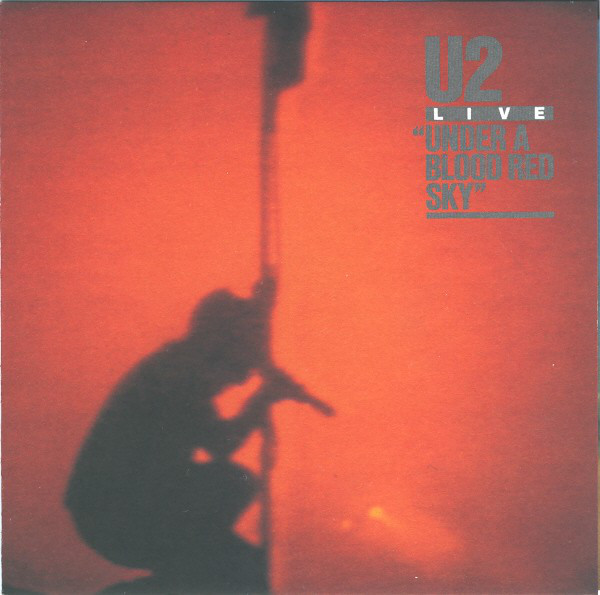 U2 Live / Under A Red Blood Sky