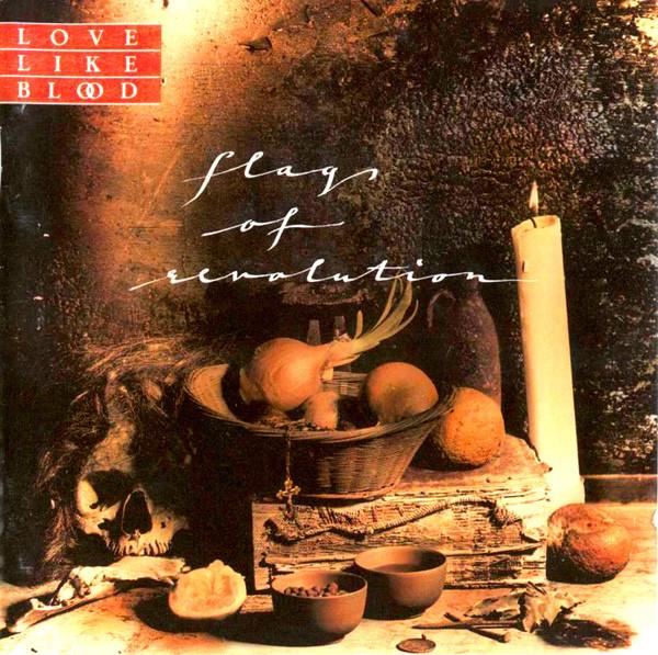 Love Like Blood Flags Of Revolution Vinyl