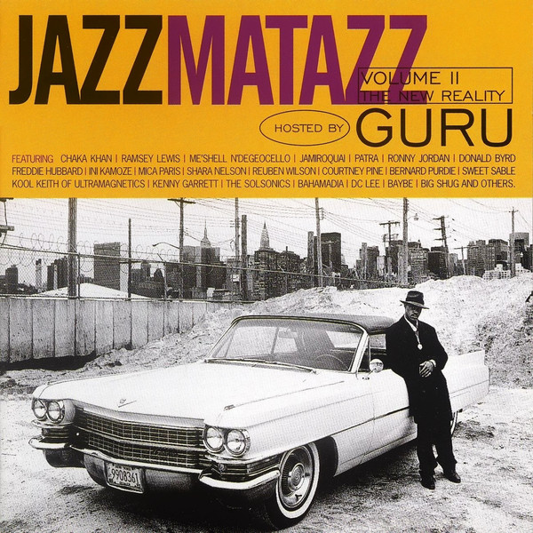 Guru Jazzmatazz Volume II: The New Reality