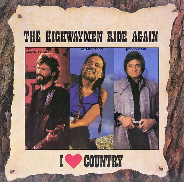 The Highwaymen The Highwaymen Ride Again