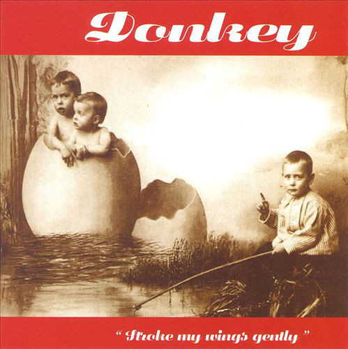 Donkey Stroke My Wings Gently CD