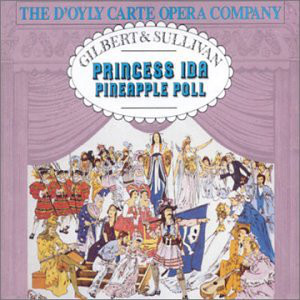 Gilbert & Sullivan - The D'Oyly Opera Company, Charles Mackerras Princess Ida / Pineapple Poll Vinyl