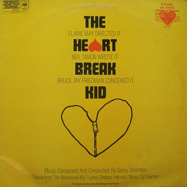 Sherman, Garry The Heartbreak Kid