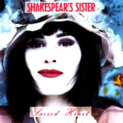 Shakespear's Sister Sacred Heart
