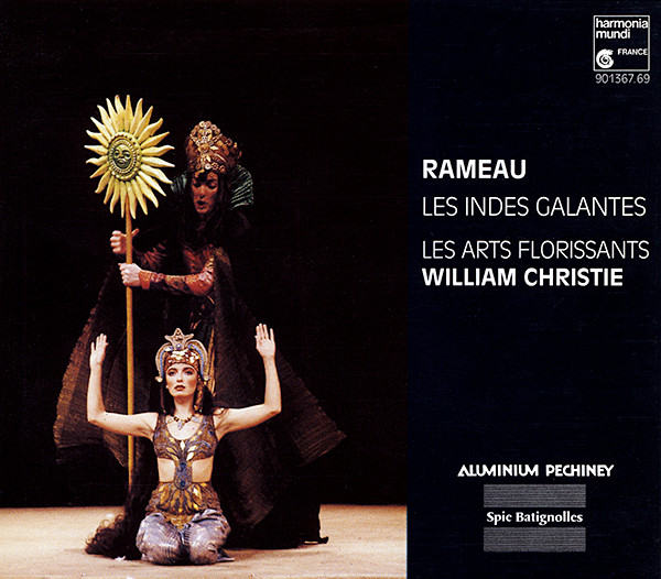 Rameau - Les Arts Florissants, William Christie Les Indes Galantes