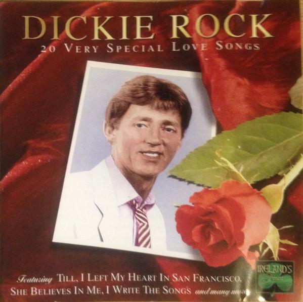 Rock, Dickie 20 Very Special Love Songs