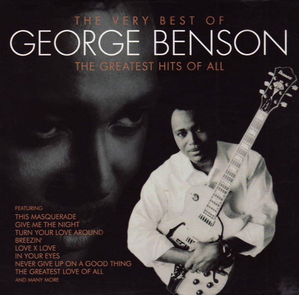 Benson, George The Very Best Of George Benson - The Greatest Hits Of All