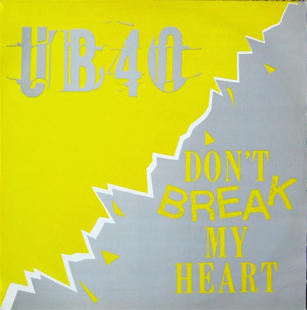 UB40 Don't Break My Heart  Vinyl